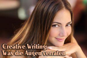 Creative writing: Was die Augen verraten