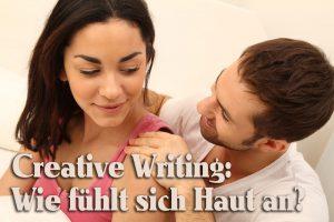 Creative Writing: Haut beschreiben