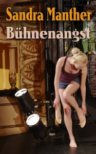 Cover Bühnenangst - von Sandra Manther