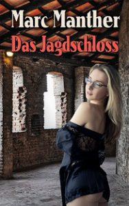 Cover Marc Manther: Das Jagdschloss