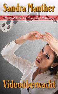 Cover: Videoüberwacht - von Sandra Manther