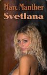 Buchcover Svetlana von Marc Manther