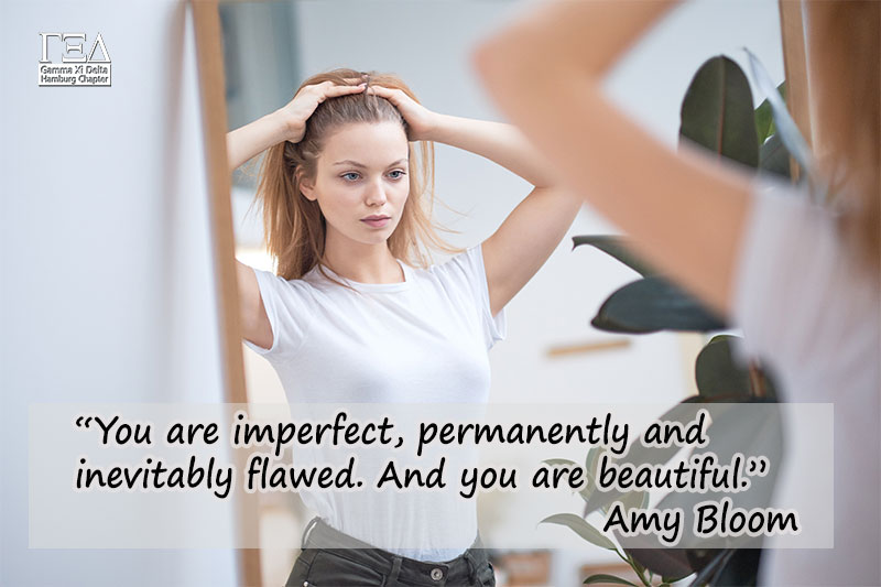 you are imperfect, permanently an dinevitably flawed. And you are beautiful. - Amy Bloom