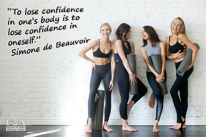 To lose confidence in one's body is to lose confidence in oneself. - Simone de Beauvoir