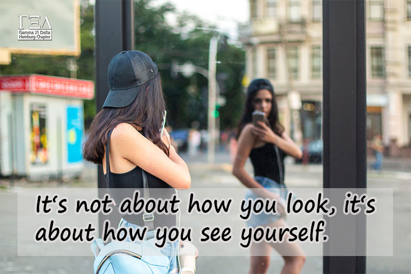 It's not about how you look, it's about how you see yourself.