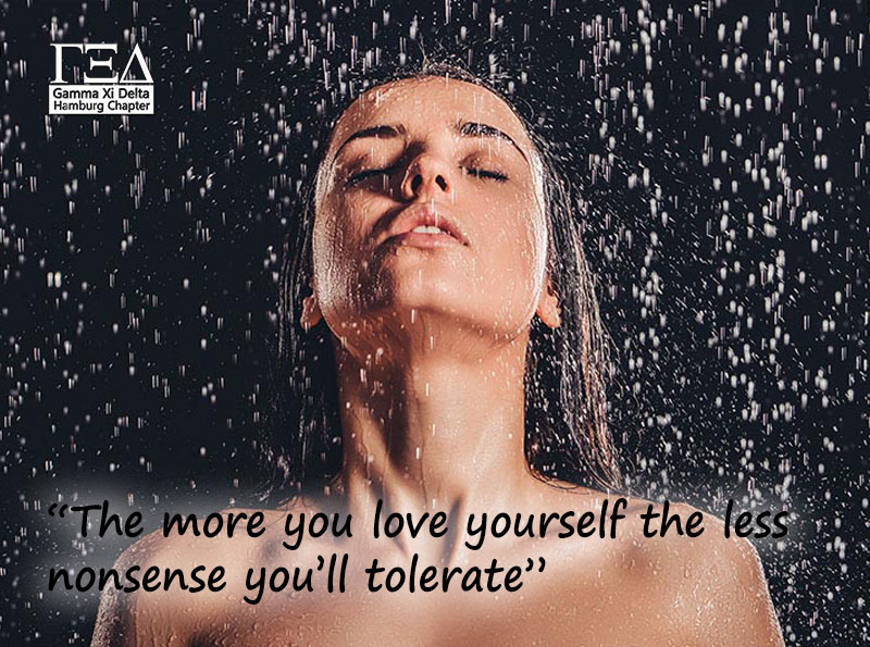 """The more you love yourself the less nonsense you'll tolerate"""