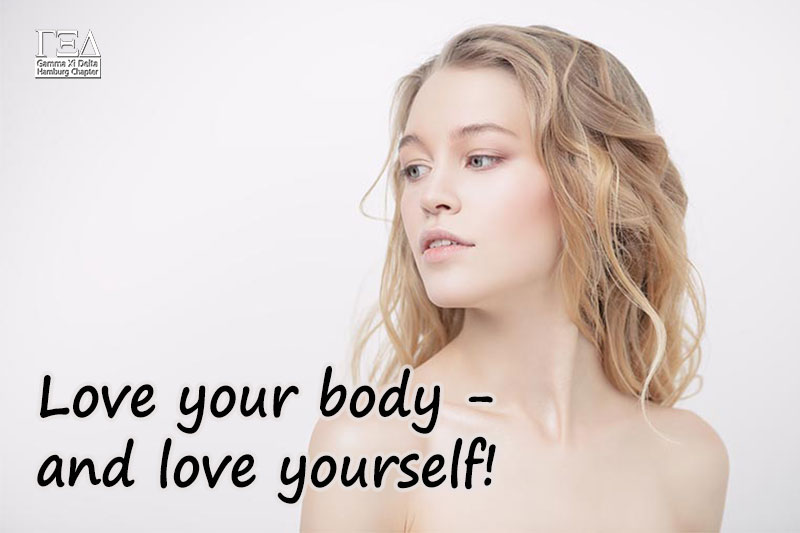Love your body - and love yourself.